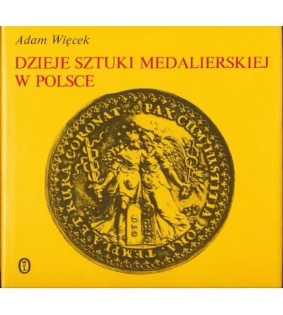Dzieje sztuki medalierskiej w Polsce