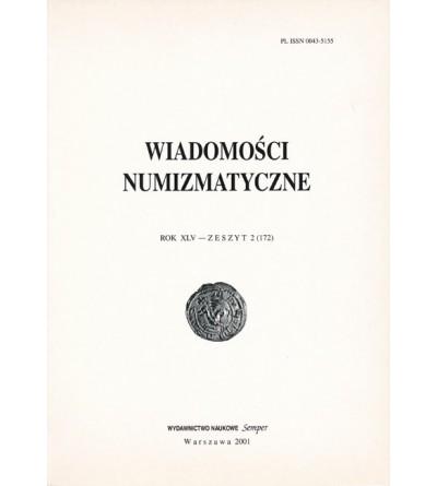 Wiadomości Numizmatyczne, Rok XLV - zeszyt 2/2001 (172)