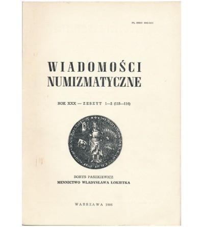 Wiadomości Numizmatyczne, Rok XXX - zeszyt 1-2/1986 (115-116)