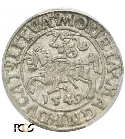 Półgrosz (1/2 grosza) 1549, Wilno - PCGS MS 62