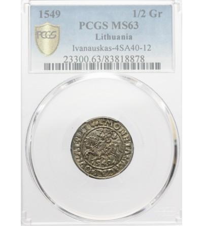 Półgrosz (1/2 grosza) 1549, Wilno - PCGS MS 63