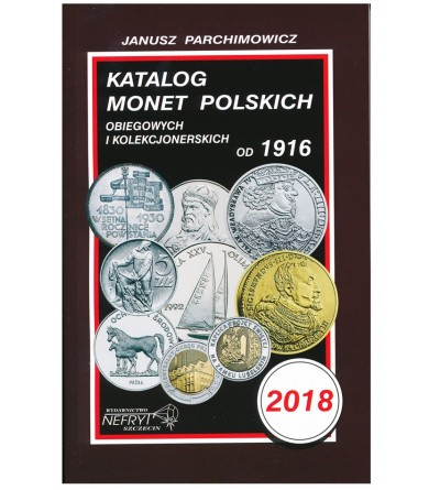 Katalog monet polskich 2018 - J. Parchimowicz