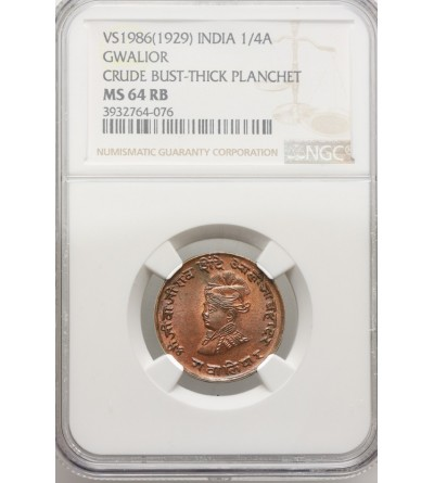 Indie - Gwalior 1/4 Anna VS 1986 / 1929 AD - NGC MS 64 RB