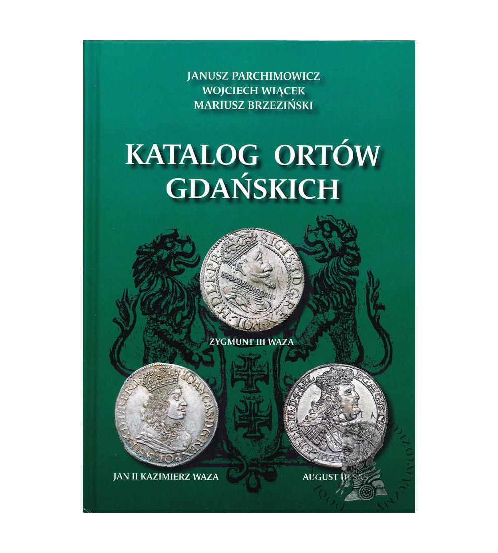 KATALOG ORTÓW GDAŃSKICH, Parchimowicz, Wiącek, Brzeziński. Nefryt 2020