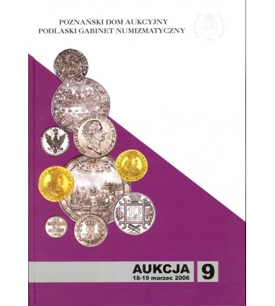 Katalog aukcyjny PDA&PGN Aukcja nr 9 - 18-19.03.2006 r.