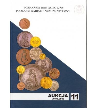 Katalog aukcyjny PDA&PGN Aukcja nr 11 - 29.03.2008 r.