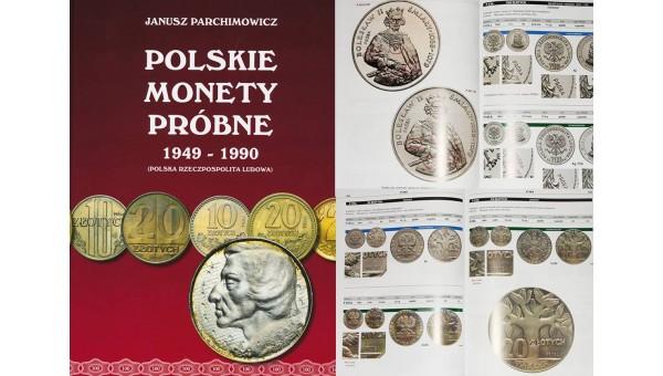 Polskie monety próbne 1949-1990. Janusz Parchimowicz